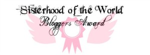sisterhood-of-the-world-bloggers-award